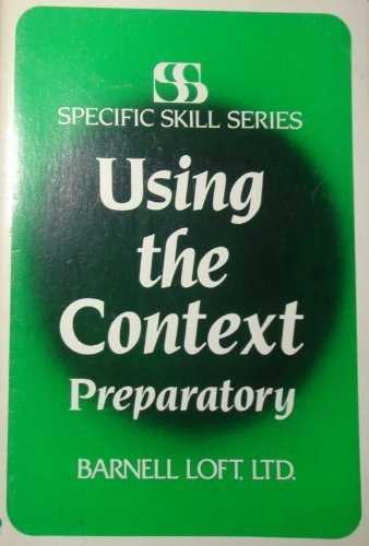 9780879650933: Using the Context PREPARATORY (Specific Skill Series)