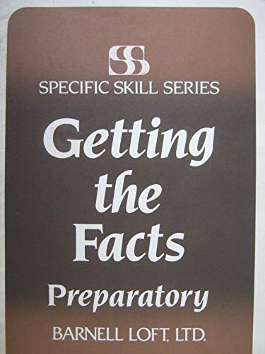 9780879650957: Getting the Facts PREPARATORY (Specific Skill Series)