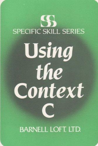 Using the Context C: Boning, Richard A