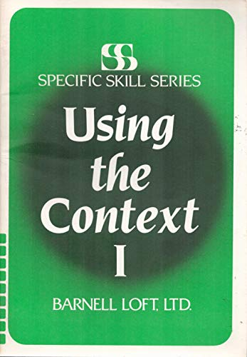 Specific Skill Series USING THE CONTEXT Booklet: Richard A. Boning