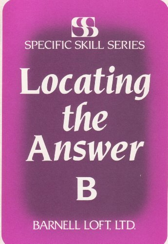 9780879657123: Locating the Answer: Level B (Specific Skills Series)