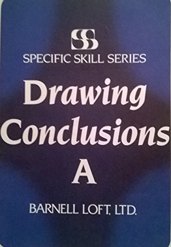 Drawing Conclusions (Specific Skills Series, A): Richard A. Boning