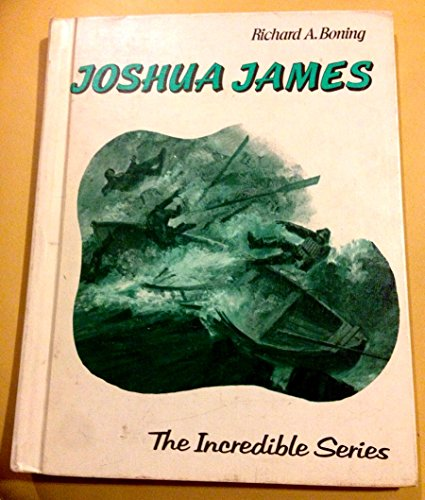 Joshua James (The Incredible Series): Boning, Richard