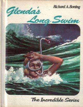 9780879661120: Glenda's long swim (The Incredible series)