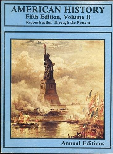 9780879672744: American History: Reconstruction Through the Present (Annual Editions Series, Volume 2)