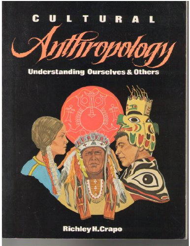 9780879676377: Cultural anthropology: Understanding ourselves & others