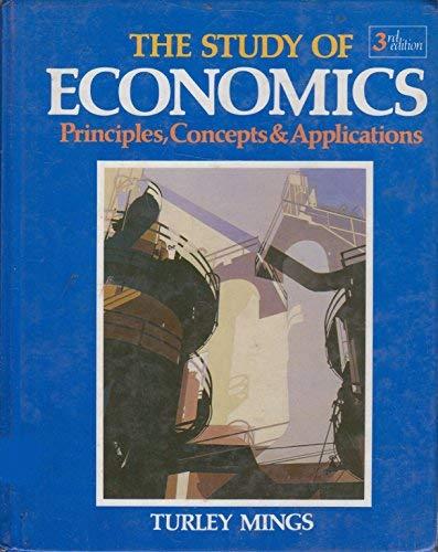 9780879676384: The study of economics: Principles, concepts & applications