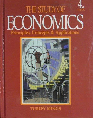9780879679217: The study of economics: Principles, concepts & applications