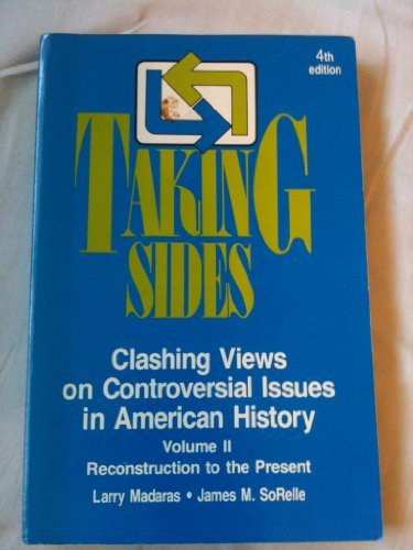 Taking Sides: Clashing Views on Controversial Issues: Larry Madaras, James