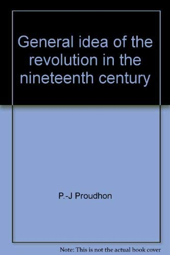 9780879680091: General idea of the revolution in the nineteenth century