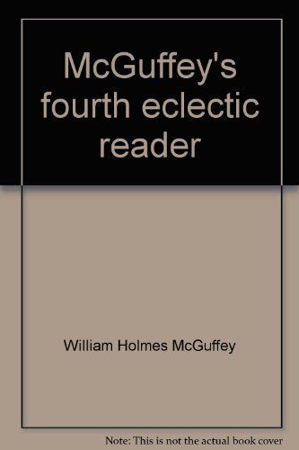 9780879681432: McGuffey's fourth eclectic reader
