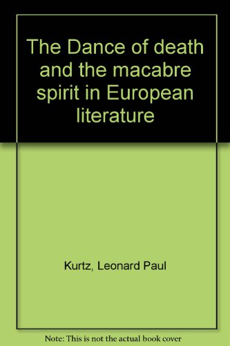 9780879681883: The Dance of death and the macabre spirit in European literature