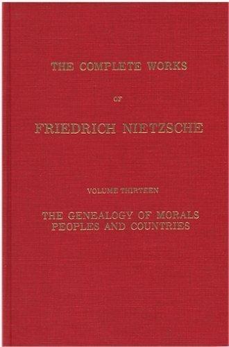 9780879682088: The Genealogy of Morals (Complete Works of Nietzsche, Volume 13)