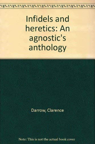 9780879682408: Infidels and heretics: An agnostic's anthology
