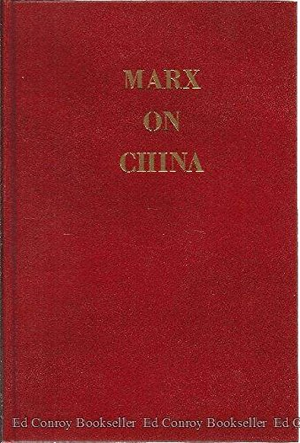9780879683528: Marx on China, 1853-1860: Articles from the New York daily tribune