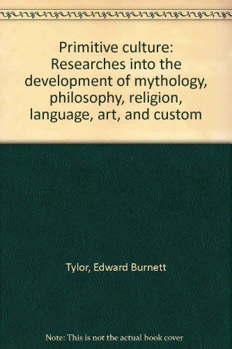 9780879684648: Primitive culture: Researches into the development of mythology, philosophy, religion, language, art, and custom