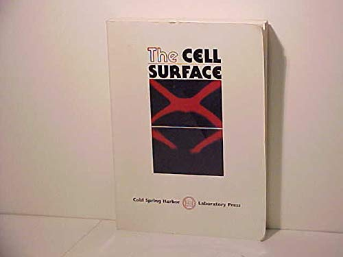 The Cell Surface Cold Spring Harbor Symposia on Quantitative Biology, Volume LVII