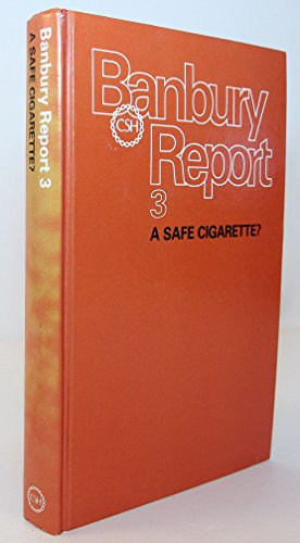 9780879692025: A Safe Cigarette? (Banbury Report)