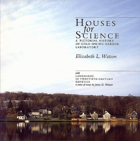 9780879694036: Houses for Science: A Pictorial History of Cold Spring Harbor Laboratory