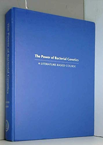 9780879694111: Power of Bacterial Genetics: A Literature-Based Course