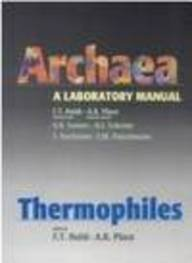 Thermophiles (Archaea: A Laboratory Manual Companion To: Halophiles / Edit)