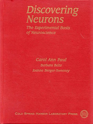 9780879694548: Discovering Neurons: The Experimental Basis of Neuroscience