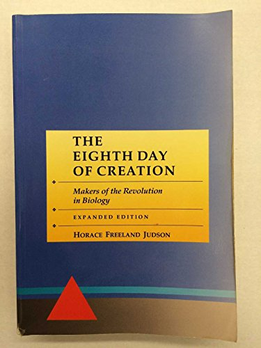 9780879694777: The Eighth Day of Creation: Makers of the Revolution in Biology /