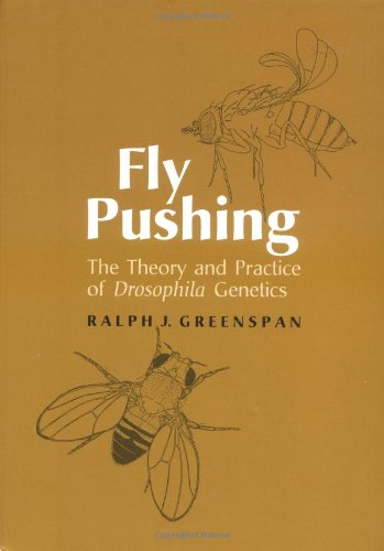 9780879694920: Fly Pushing: Theory and Practice of Drosophila Genetics