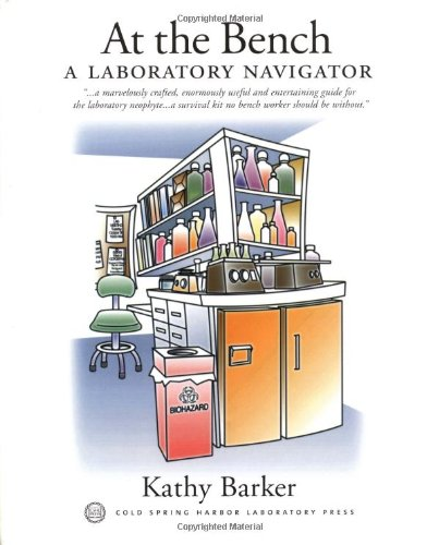 9780879695231: At the Bench: A Laboratory Navigator