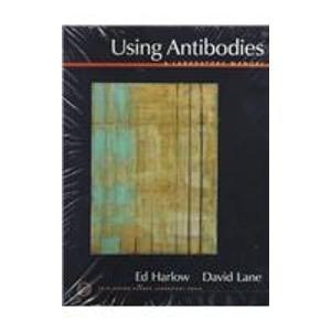 9780879695439: Using Antibodies: A Laboratory Manual