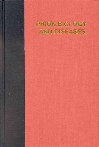 Prion Biology and Diseases (Monograph) (Colonial Williamsburg: Prusiner, Stanley B.
