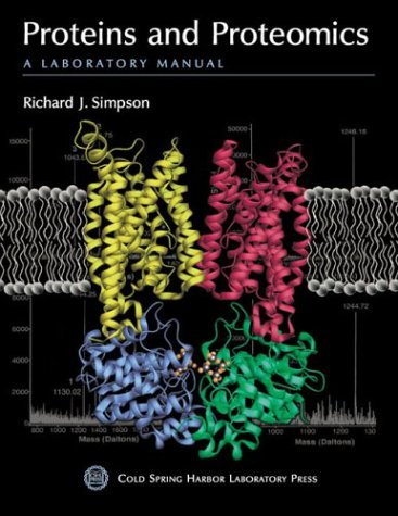 9780879695538: Proteins and Proteomics: A Laboratory Manual