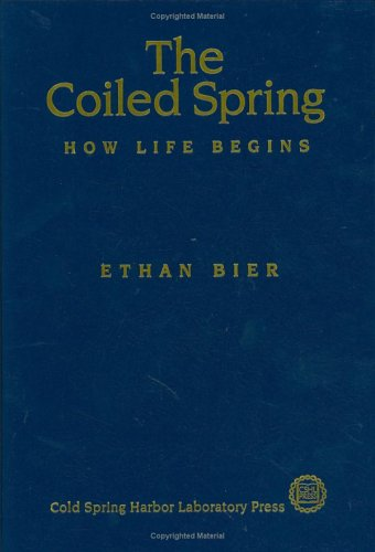 9780879695620: The Coiled Spring: How Life Begins