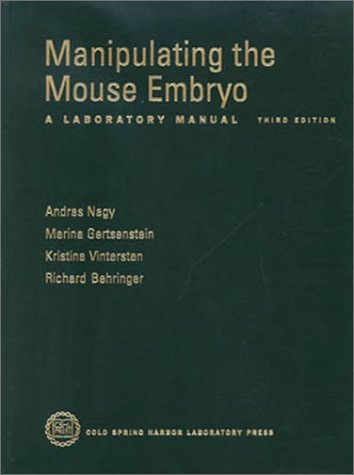 9780879695743: Manipulating the Mouse Embryo: A Laboratory Manual