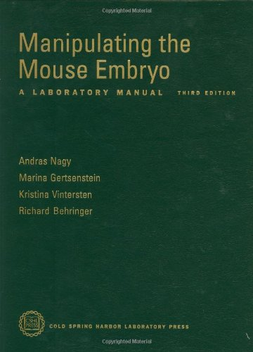 9780879695910: Manipulating the Mouse Embryo: A Laboratory Manual, Third Edition