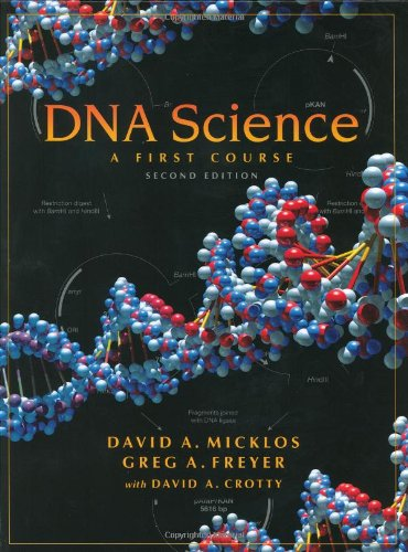 9780879696368: DNA Science: A First Course, Second Edition