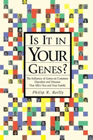 9780879697198: Is It in Your Genes?: The Influence of Genes on Common Disorders and Diseases That Affect You and Your Family