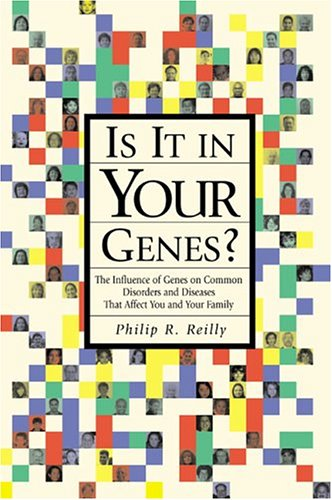 9780879697211: Is It in Your Genes?: The Influence of Genes on Common Disorders and Diseases that Affect You and Your Family (Handbooks)
