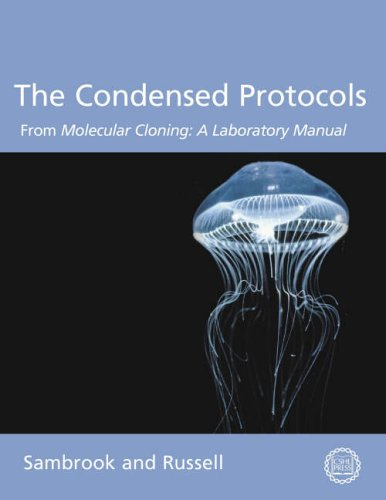 9780879697723: Condensed Protocols: From Molecular Cloning: a Laboratory Manual
