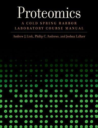 9780879697938: Proteomics: A Cold Spring Harbor Laboratory Course Manual