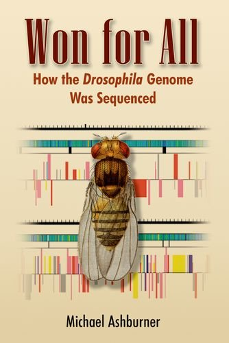 9780879698027: Won for All: How the Drosophila Genome Was Sequenced