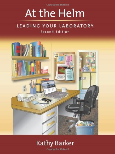 9780879698669: At the Helm: Leading Your Laboratory, Second Edition