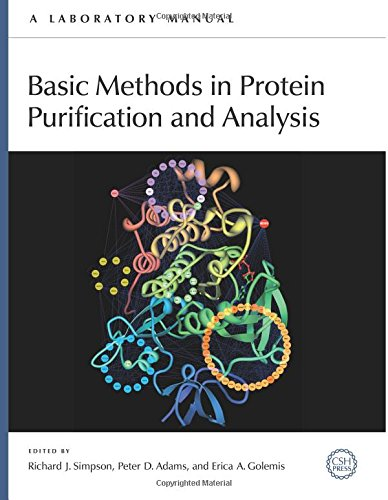 9780879698676: Basic Methods in Protein Purification and Analysis: A Laboratory Manual