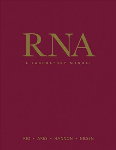 9780879698904: RNA: A Laboratory Manual