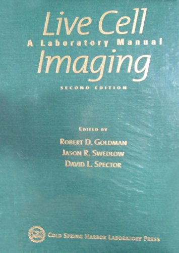 9780879698928: Live Cell Imaging: A Laboratory Manual