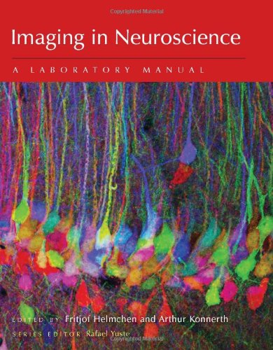 9780879699383: Imaging in Neuroscience: A Laboratory Manual (Cold Spring Harbor Laboratory Press Imaging)