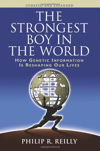 9780879699437: The Strongest Boy in the World, Updated and Expanded: How Genetic Information is Reshaping Our Lives, Updated and Expanded Edition