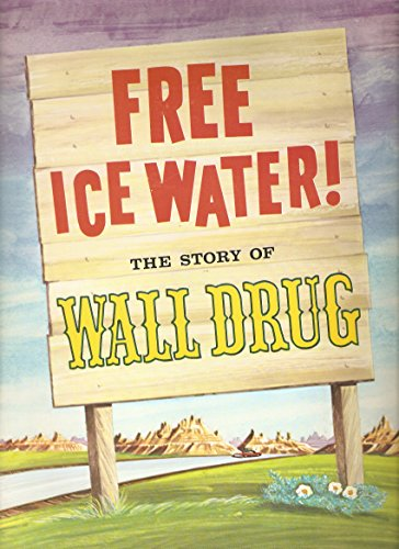9780879701390: Free Ice Water: Story of the Wall Drug