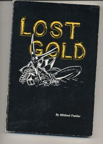 9780879701468: Lost gold