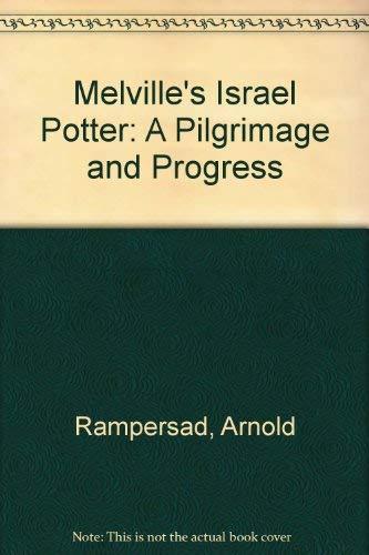 9780879720001: Melville's Israel Potter: A Pilgrimage and Progress